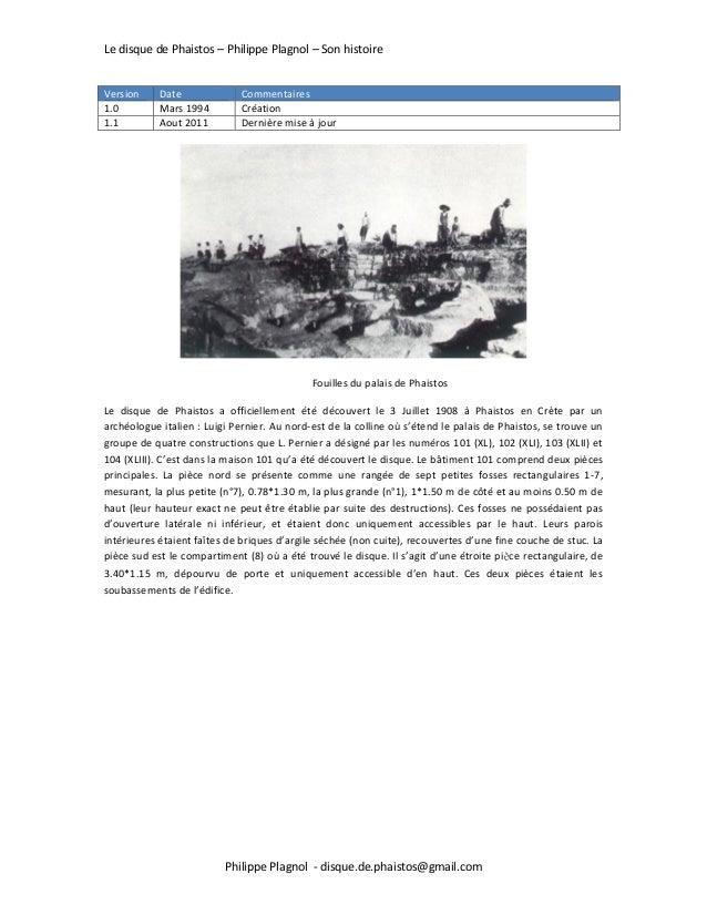 Le disque de Phaistos – Philippe Plagnol – Son histoire Philippe Plagnol - disque.de.phaistos@gmail.com Version Date Comme...