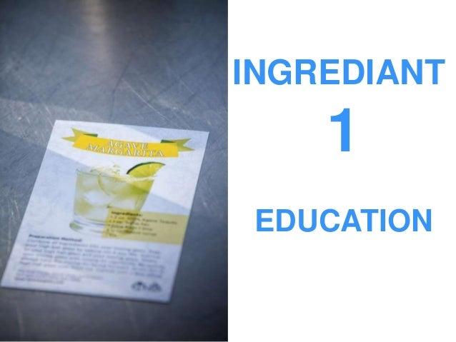 INGREDIANT 1 EDUCATION