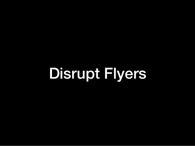 Disrupt Flyers