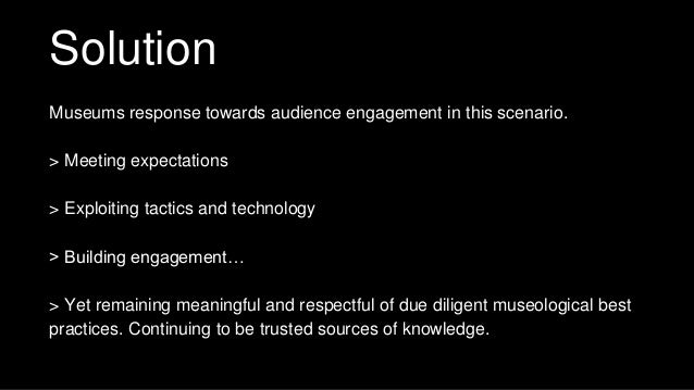 Disruption: Alternative Museum Practices That Yield Engaging and Strategic Results Slide 3