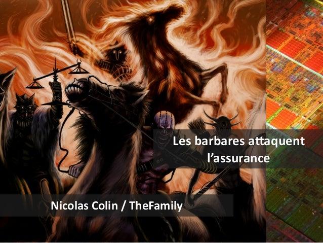 Les  barbares  a(aquent l'assurance Nicolas  Colin  /  TheFamily