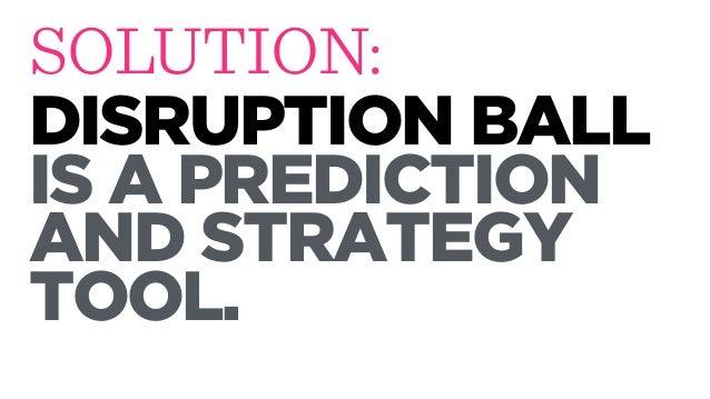 Disruption ball