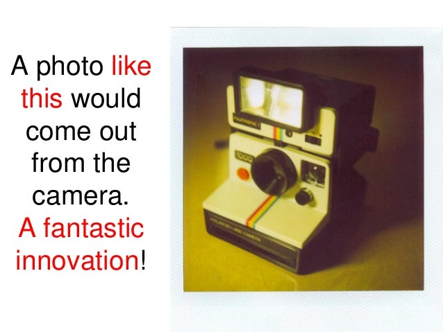 This remarkable success was basedupon technological innovation. Hence,Polaroid became a technology-drivencompany which alw...