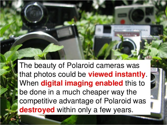 """Today there is a movement called""""Save Polaroid"""", which tries topersuade film manufacturers to keepmaking the Polaroid film…"""
