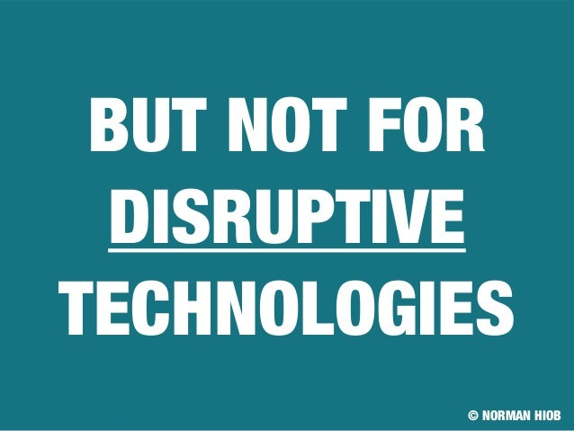 Disruptive Technology - Why large companies often fail to ...