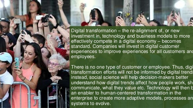 Digital transformation – the re-alignment of, or new investment in, technology and business models to more effectively com...