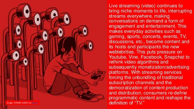Live streaming (video) continues to bring niche moments to life, interrupting streams everywhere, making conversations on ...