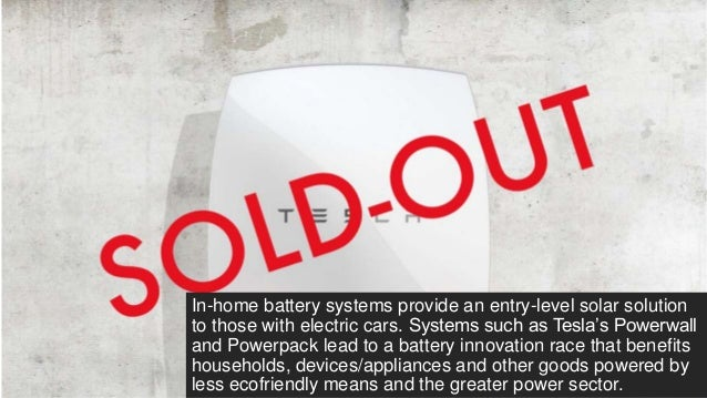 In-home battery systems provide an entry-level solar solution to those with electric cars. Systems such as Tesla's Powerwa...