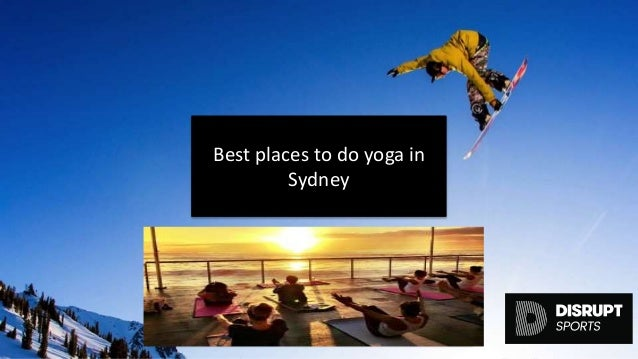Disrupt sports best places to do yoga in sydney 04032017 for Places to do yoga