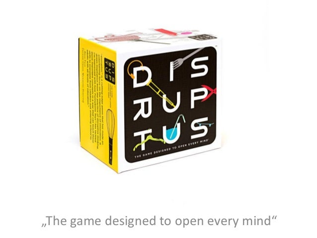 "Disruptus ""The game designed to open every mind"""