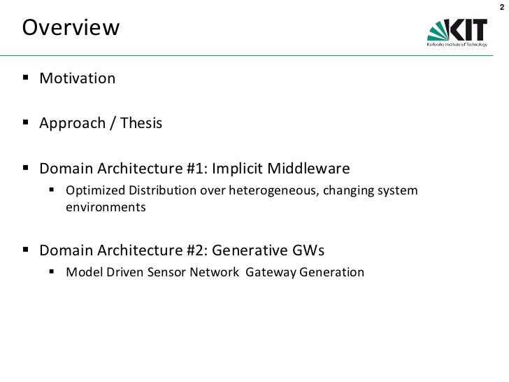middleware thesis Aspect-oriented middleware dapeng gao this thesis proposes a new paradigm, modelware, for reducing the complexity of mid-dleware design and implementation.