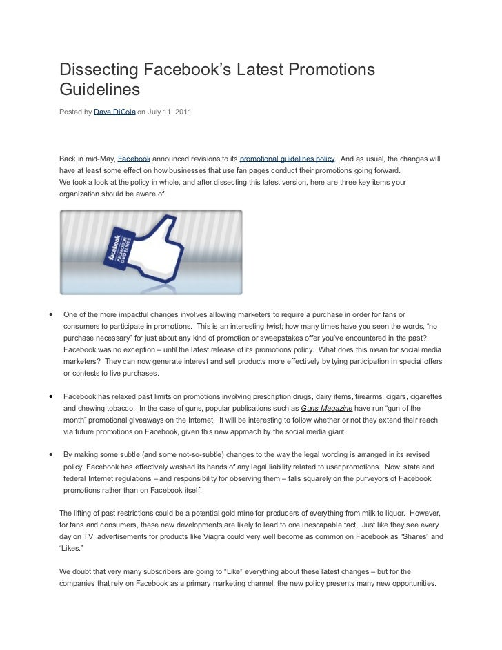 Dissecting Facebook's Latest Promotions    Guidelines    Posted by Dave DiCola on July 11, 2011    Back in mid-May, Facebo...