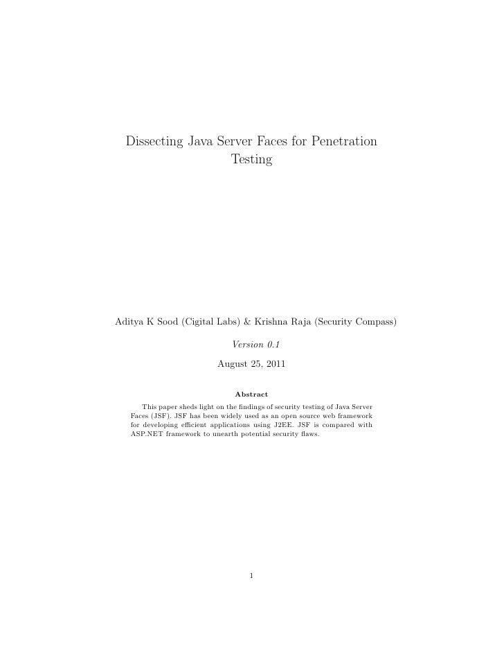 Dissecting Java Server Faces for Penetration                    TestingAditya K Sood (Cigital Labs) & Krishna Raja (Securi...