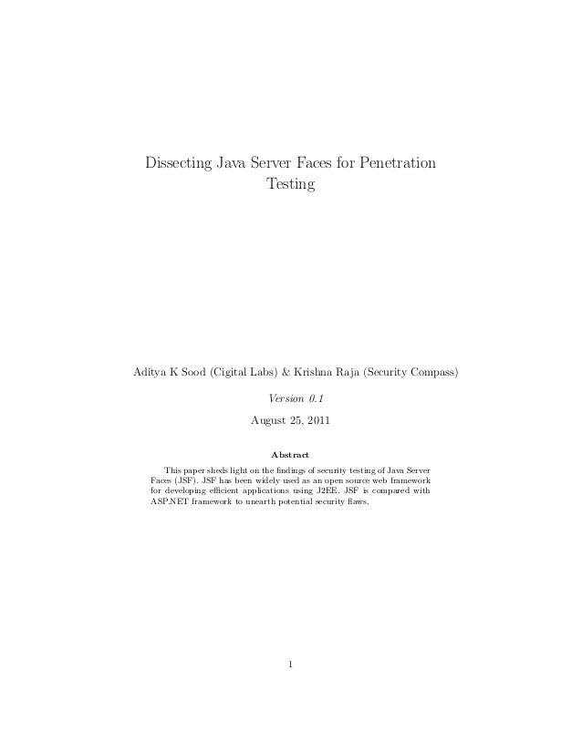 Dissecting Java Server Faces for Penetration Testing Aditya K Sood (Cigital Labs) & Krishna Raja (Security Compass) Versio...