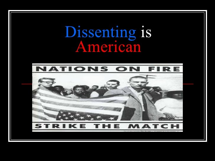 Dissenting  is  American
