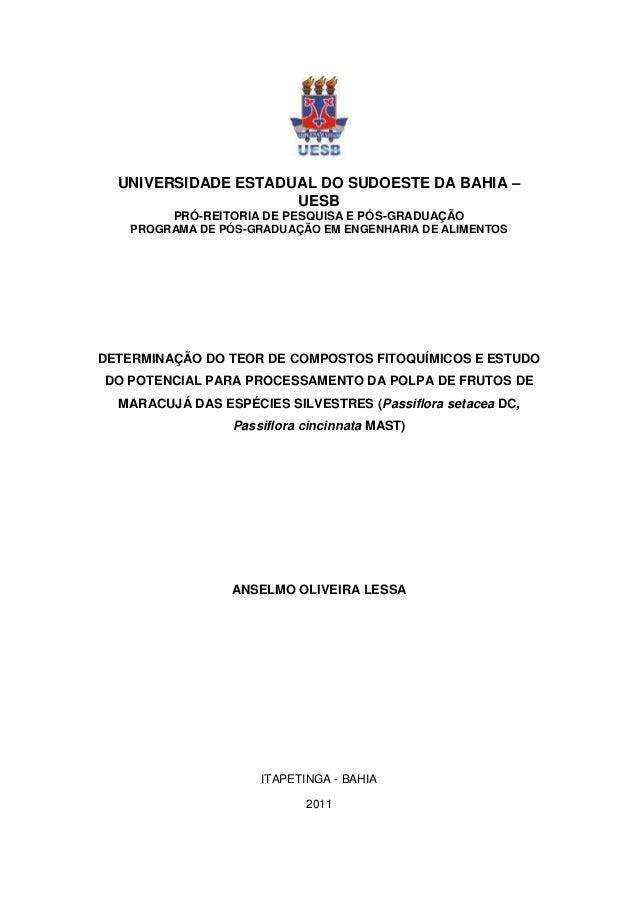 UNIVERSIDADE ESTADUAL DO SUDOESTE DA BAHIA –                     UESB         PRÓ-REITORIA DE PESQUISA E PÓS-GRADUAÇÃO    ...