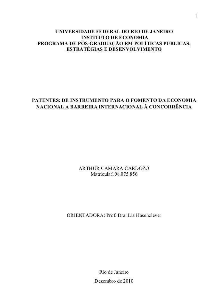 1      UNIVERSIDADE FEDERAL DO RIO DE JANEIRO              INSTITUTO DE ECONOMIA PROGRAMA DE PÓS-GRADUAÇÃO EM POLÍTICAS PÚ...