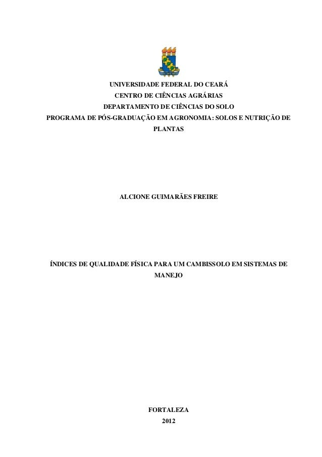 UNIVERSIDADE FEDERAL DO CEARÁ                CENTRO DE CIÊNCIAS AGRÁRIAS             DEPARTAMENTO DE CIÊNCIAS DO SOLOPROGR...