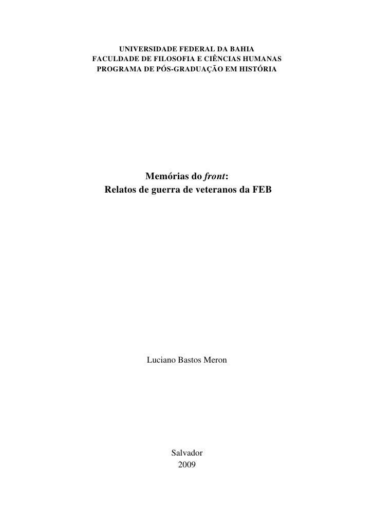 UNIVERSIDADE FEDERAL DA BAHIA FACULDADE DE FILOSOFIA E CIÊNCIAS HUMANAS  PROGRAMA DE PÓS-GRADUAÇÃO EM HISTÓRIA            ...
