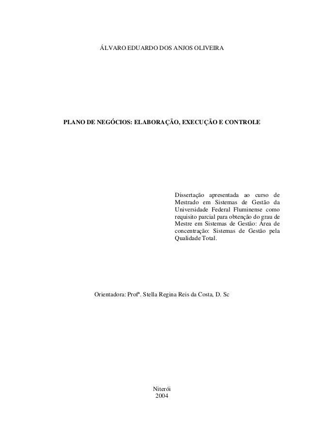ÁLVARO EDUARDO DOS ANJOS OLIVEIRAPLANO DE NEGÓCIOS: ELABORAÇÃO, EXECUÇÃO E CONTROLE                                       ...