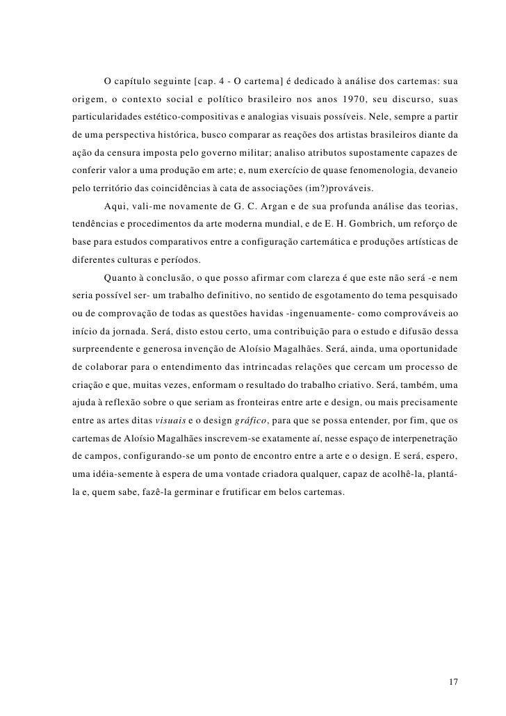 2. ARTE E DESIGN: A FRÁGIL (MAS PERSISTENTE) DISTINÇÃO          O recurso a expressões que antagonizam técnica e estética ...