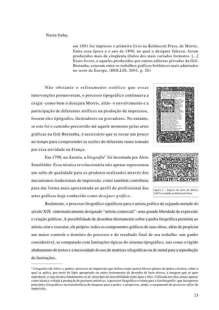 Os pioneiros affiches6 franceses de cunho publicitário, surgidos por volta de 1870 7 , foram seguramente o meio que mais s...