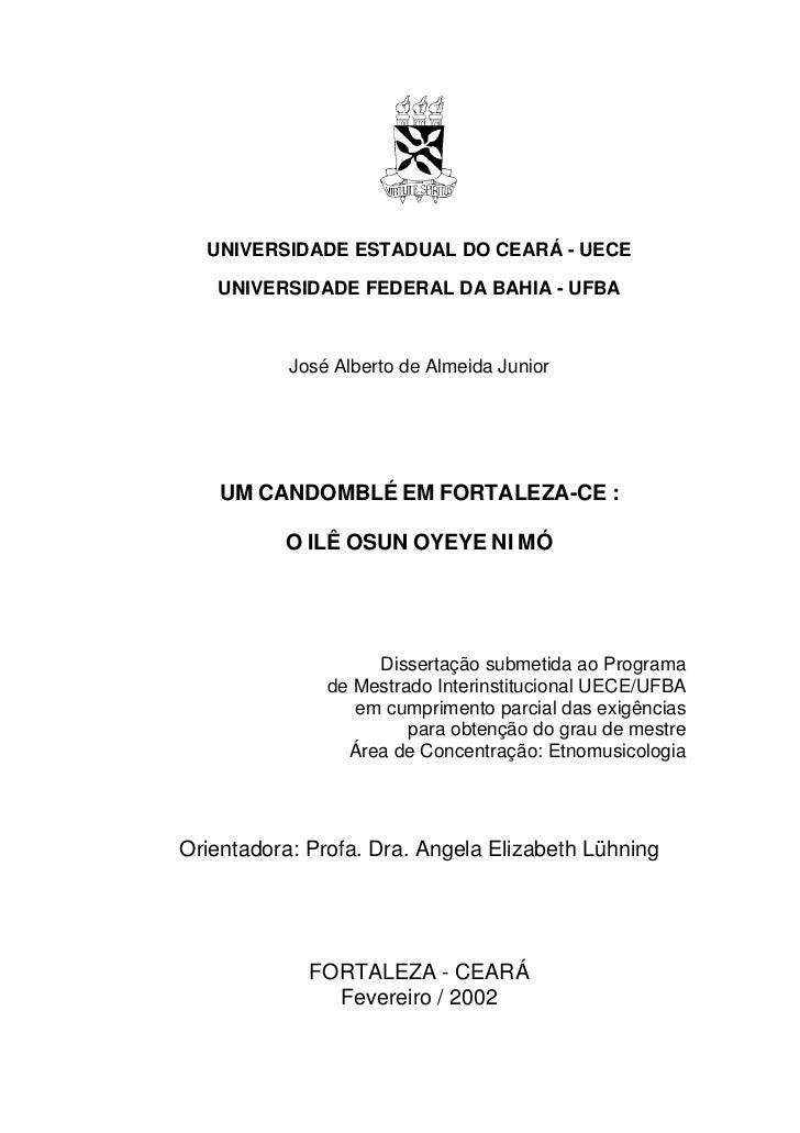 UNIVERSIDADE ESTADUAL DO CEARÁ - UECE   UNIVERSIDADE FEDERAL DA BAHIA - UFBA           José Alberto de Almeida Junior    U...