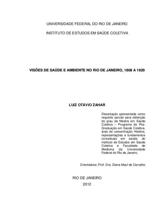 UNIVERSIDADE FEDERAL DO RIO DE JANEIRO INSTITUTO DE ESTUDOS EM SAÚDE COLETIVA VVIISSÕÕEESS DDEE SSAAÚÚDDEE EE AAMMBBIIEENN...