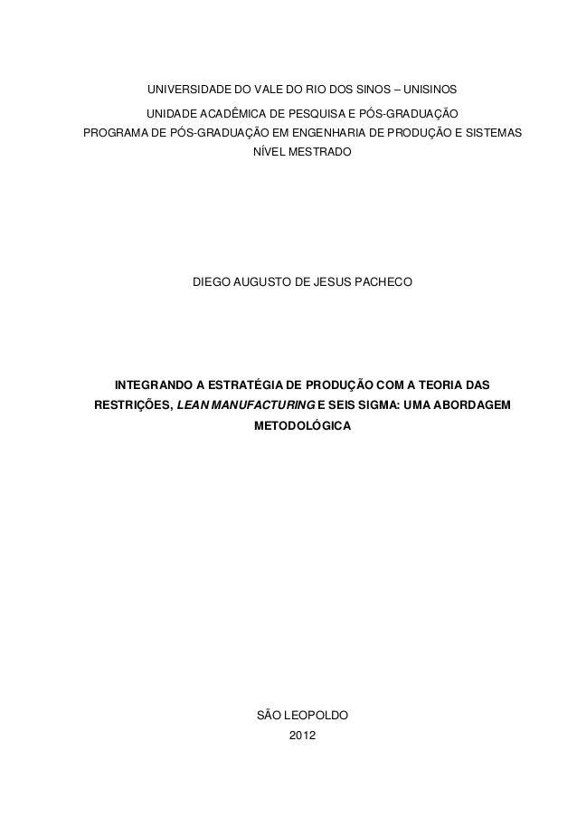 UNIVERSIDADE DO VALE DO RIO DOS SINOS – UNISINOS         UNIDADE ACADÊMICA DE PESQUISA E PÓS-GRADUAÇÃOPROGRAMA DE PÓS-GRAD...