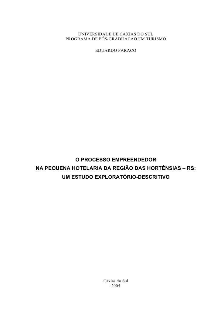 UNIVERSIDADE DE CAXIAS DO SUL         PROGRAMA DE PÓS-GRADUAÇÃO EM TURISMO                   EDUARDO FARACO            O P...