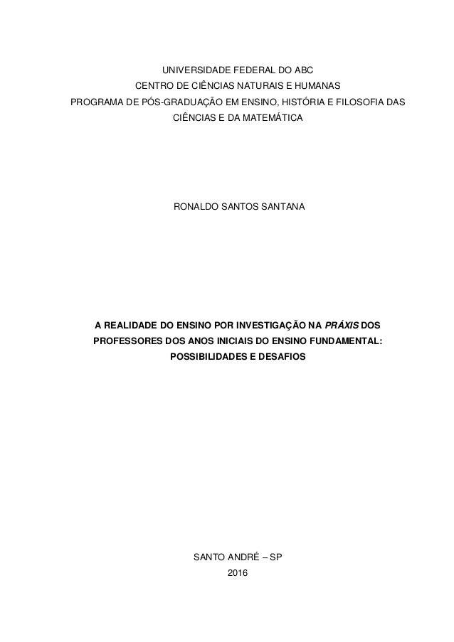 UNIVERSIDADE FEDERAL DO ABC CENTRO DE CIÊNCIAS NATURAIS E HUMANAS PROGRAMA DE PÓS-GRADUAÇÃO EM ENSINO, HISTÓRIA E FILOSOFI...