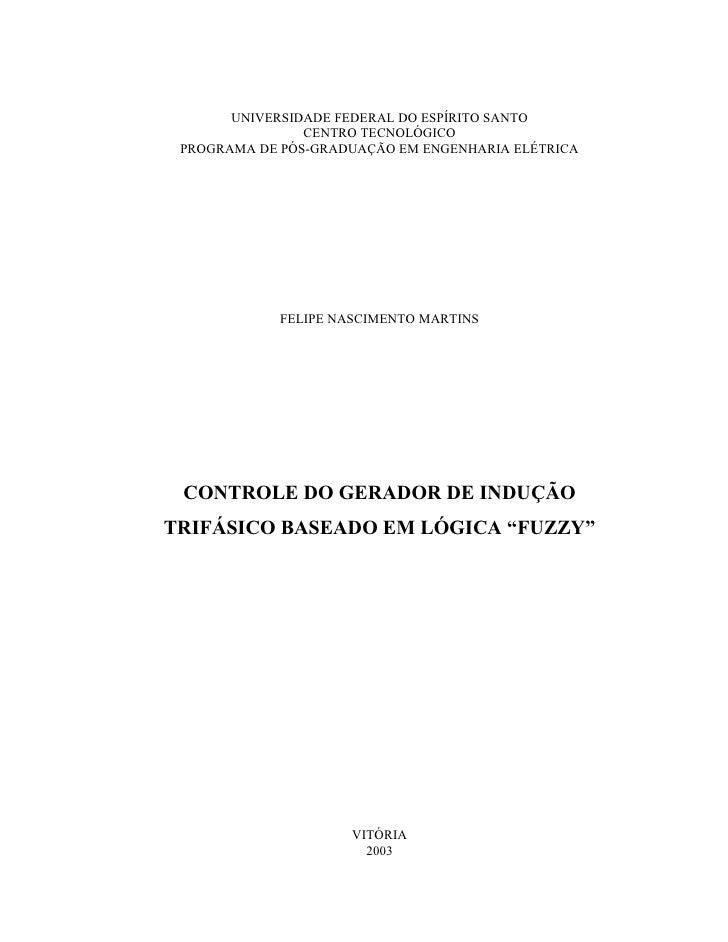 UNIVERSIDADE FEDERAL DO ESPÍRITO SANTO                CENTRO TECNOLÓGICO PROGRAMA DE PÓS-GRADUAÇÃO EM ENGENHARIA ELÉTRICA ...