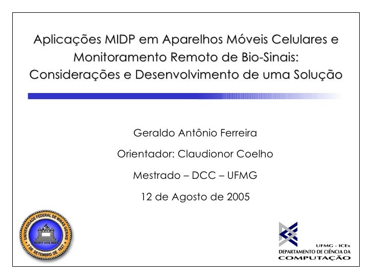 MIDP Applications in Mobile Phones and Remote Health Signals Monitoring: Considerations and Development of a Solution.