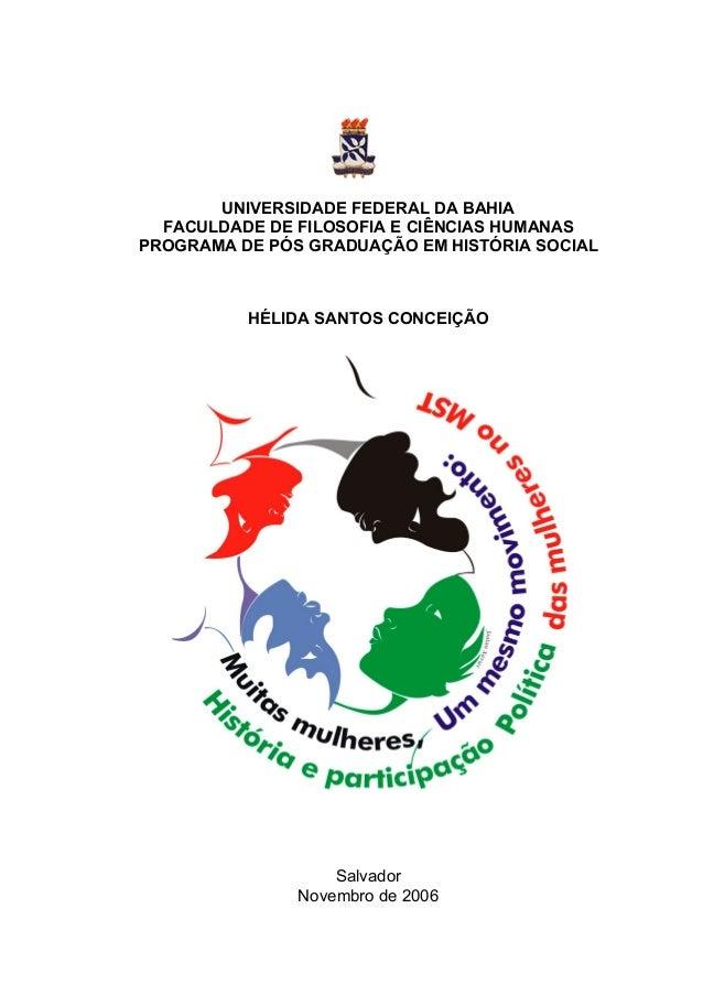 UNIVERSIDADE FEDERAL DA BAHIA FACULDADE DE FILOSOFIA E CIÊNCIAS HUMANAS PROGRAMA DE PÓS GRADUAÇÃO EM HISTÓRIA SOCIAL HÉLID...