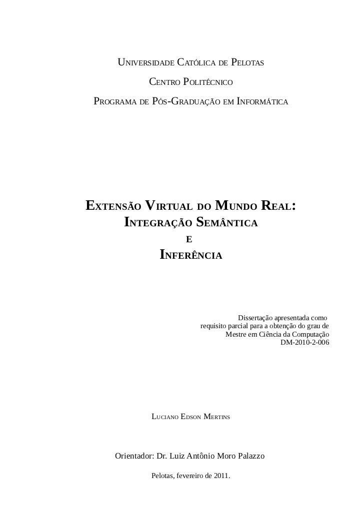 UNIVERSIDADE CATÓLICA DE PELOTAS              CENTRO POLITÉCNICO PROGRAMA DE PÓS-GRADUAÇÃO EM INFORMÁTICAEXTENSÃO VIRTUAL ...
