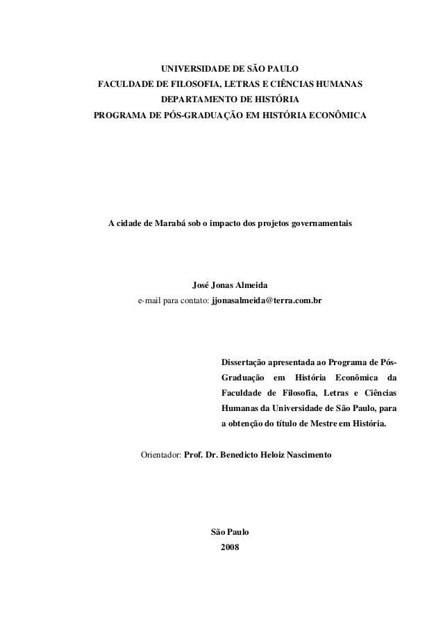 UNIVERSIDADE DE SÃO PAULO FACULDADE DE FILOSOFIA, LETRAS E CIÊNCIAS HUMANAS DEPARTAMENTO DE HISTÓRIA PROGRAMA DE PÓS-GRADU...
