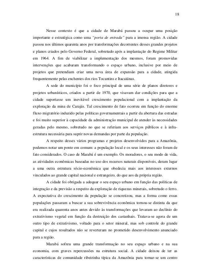 """18 Nesse contexto é que a cidade de Marabá passou a ocupar uma posição importante e estratégica como uma """"porta de entrada..."""