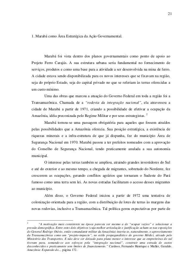 21 1. Marabá como Área Estratégica da Ação Governamental. Marabá foi vista dentro dos planos governamentais como ponto de ...