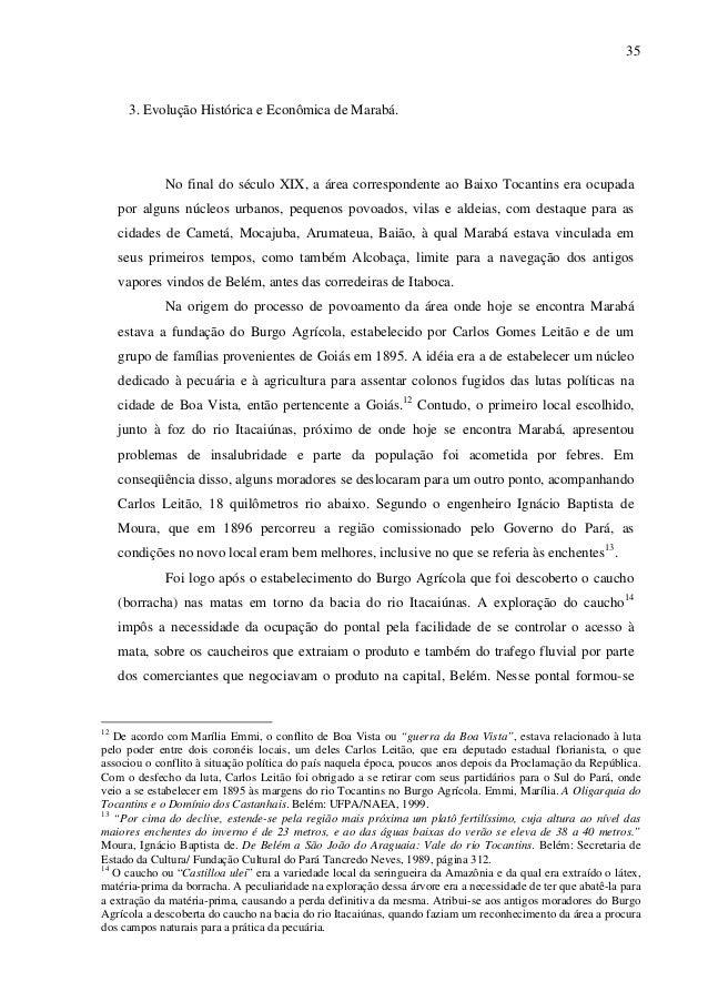 35 3. Evolução Histórica e Econômica de Marabá. No final do século XIX, a área correspondente ao Baixo Tocantins era ocupa...