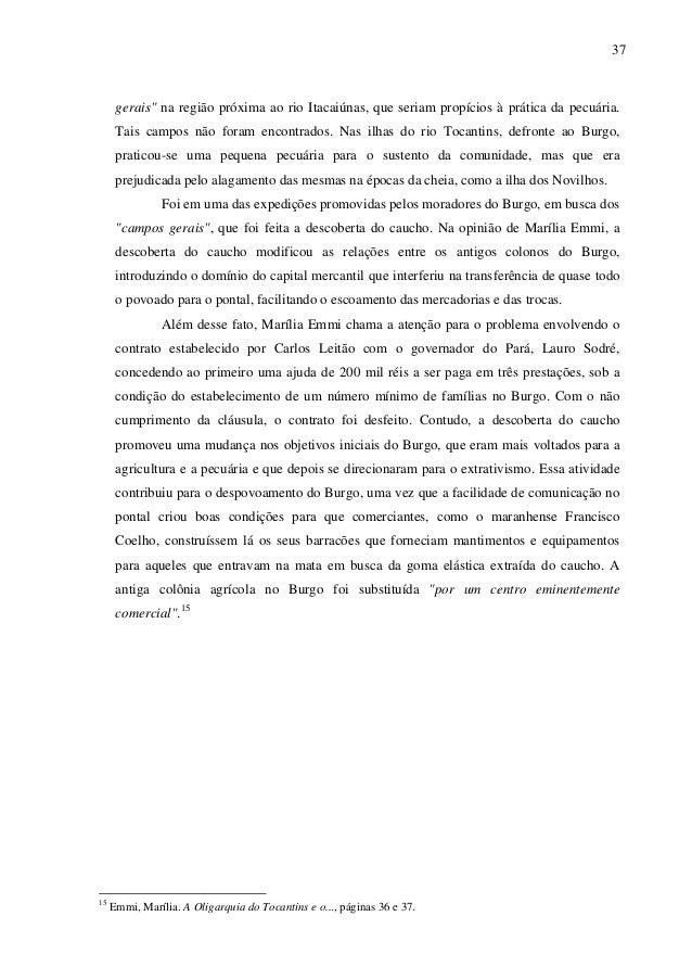 """37 gerais"""" na região próxima ao rio Itacaiúnas, que seriam propícios à prática da pecuária. Tais campos não foram encontra..."""