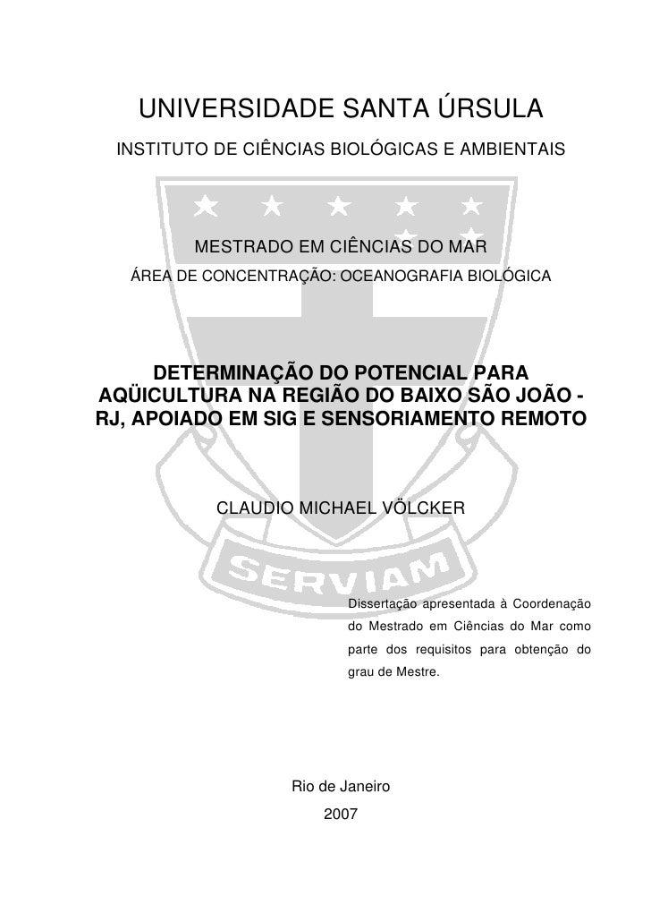UNIVERSIDADE SANTA ÚRSULA INSTITUTO DE CIÊNCIAS BIOLÓGICAS E AMBIENTAIS        MESTRADO EM CIÊNCIAS DO MAR  ÁREA DE CONCEN...