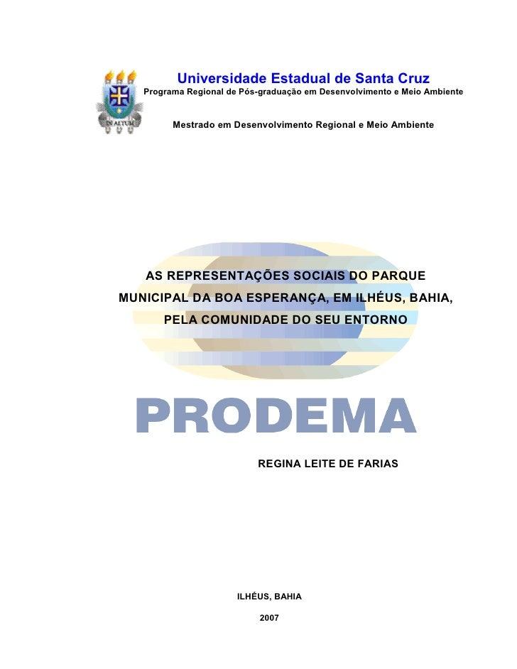 Universidade Estadual de Santa Cruz   Programa Regional de Pós-graduação em Desenvolvimento e Meio Ambiente         Mestra...