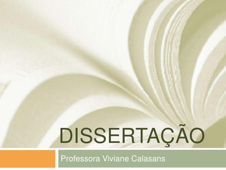DISSERTAÇÃOProfessora Viviane Calasans