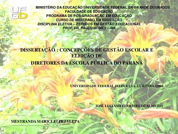MINISTÉRIO DA EDUCAÇÃO UNIVERSIDADE FEDERAL DA GRANDE DOURADOS                        FACULDADE DE EDUCAÇÃO               ...