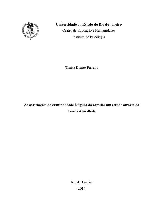Universidade do Estado do Rio de Janeiro Centro de Educação e Humanidades Instituto de Psicologia Thaísa Duarte Ferreira A...