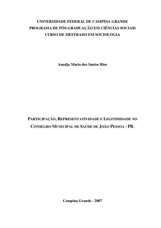 UNIVERSIDADE FEDERAL DE CAMPINA GRANDE PROGRAMA DE PÓS-GRADUAÇÃO EM CIÊNCIAS SOCIAIS CURSO DE MESTRADO EM SOCIOLOGIA Anadj...