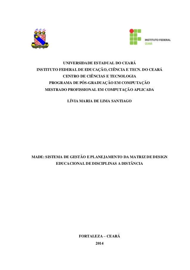 UNIVERSIDADE ESTADUAL DO CEARÁ INSTITUTO FEDERAL DE EDUCAÇÃO, CIÊNCIA E TECN. DO CEARÁ CENTRO DE CIÊNCIAS E TECNOLOGIA PRO...