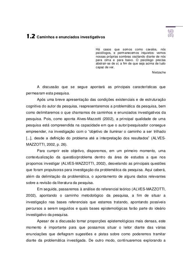brasileira; por outro, pesquisando sobre as possibilidades de ampliação do processo de ensino e aprendizagem com o uso dos...