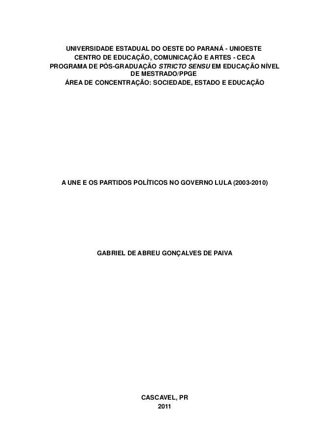 UNIVERSIDADE ESTADUAL DO OESTE DO PARANÁ - UNIOESTE CENTRO DE EDUCAÇÃO, COMUNICAÇÃO E ARTES - CECA PROGRAMA DE PÓS-GRADUAÇ...