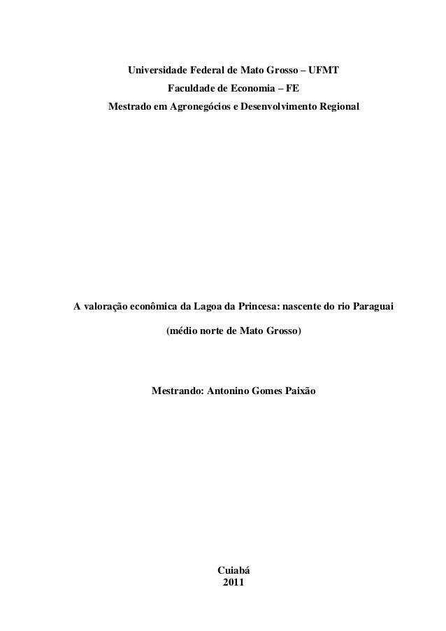 Universidade Federal de Mato Grosso – UFMT Faculdade de Economia – FE Mestrado em Agronegócios e Desenvolvimento Regional ...